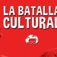 ¿Hace falta dar la batalla cultural?