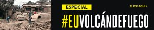 Especial #EUVolcanDeFuego