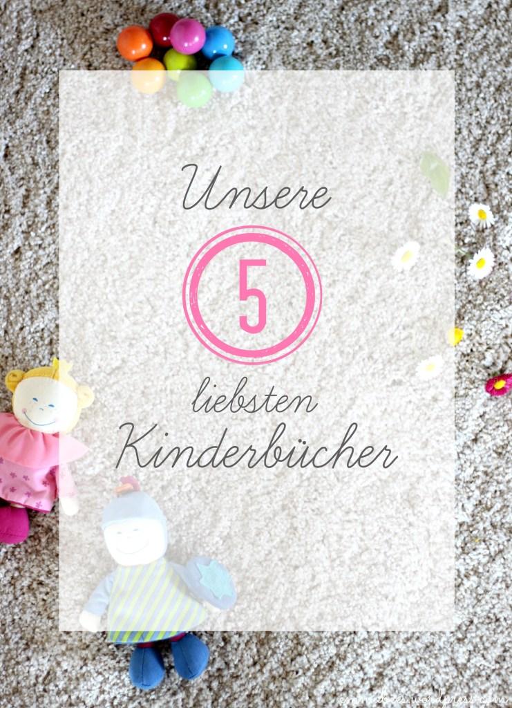 Unsere 5 aktuellen Kinderbuch-Lieblinge…