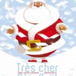 Très cher Père Noël paru aux éditions La Martiniere Jeunesse