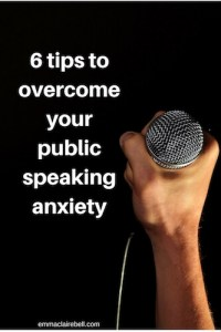 6 tips to overcome your public speaking anxiety