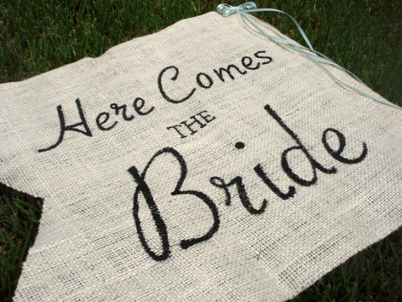 burlap sign here comes the bride
