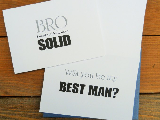 Bro, do me a solid | Funny Groomsmen Cards He'll Actually Want to Send | via http://emmalinebride.com/groomsmen/groomsmen-cards-funny/