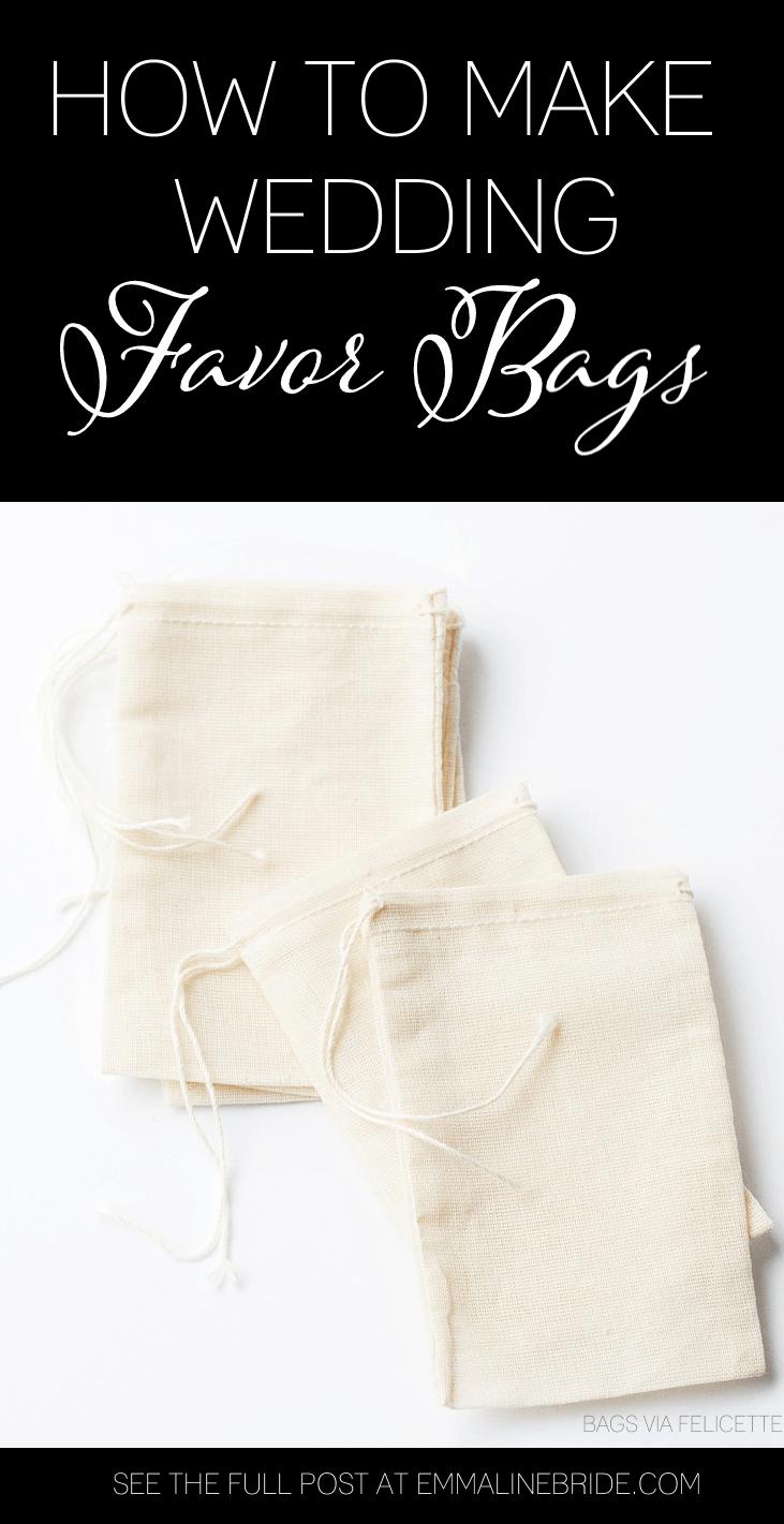How to Make Wedding Favor Bags   Emmaline Bride