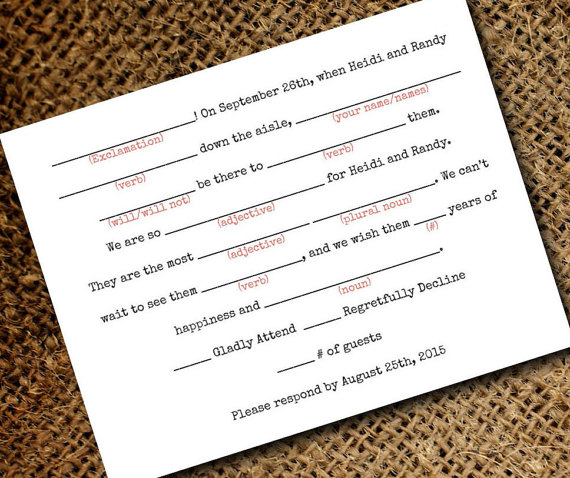 mad lib rsvp card via 26 Things Guests Love at Weddings from A to Z   http://emmalinebride.com/planning/things-guests-love-at-weddings/ 