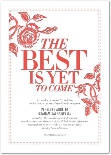 The Best Is Yet to Come Wedding Invitations Letterpress