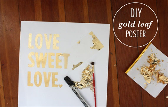 Make this DIY gold leaf poster that reads Love, Sweet Love.  It's ideal for placing at your wedding reception as decor.