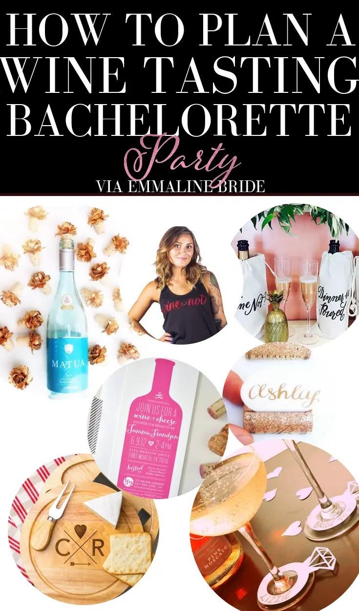 how to plan a wine bachelorette party via emmalinebride