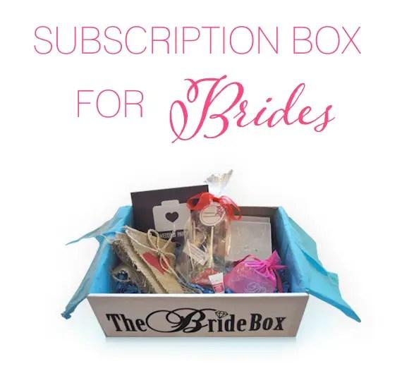 Subscription Box for Brides -- The Bride Box