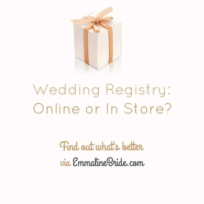 wedding registry online or in store ask emmaline