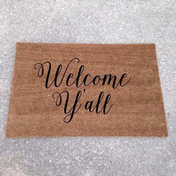 welcome y'all doormat - cute! - custom doormats etsy collection from LoRustique   http://emmalinebride.com/gifts/custom-doormats-etsy/