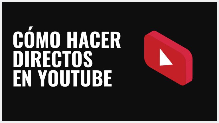 como hacer directos youtube