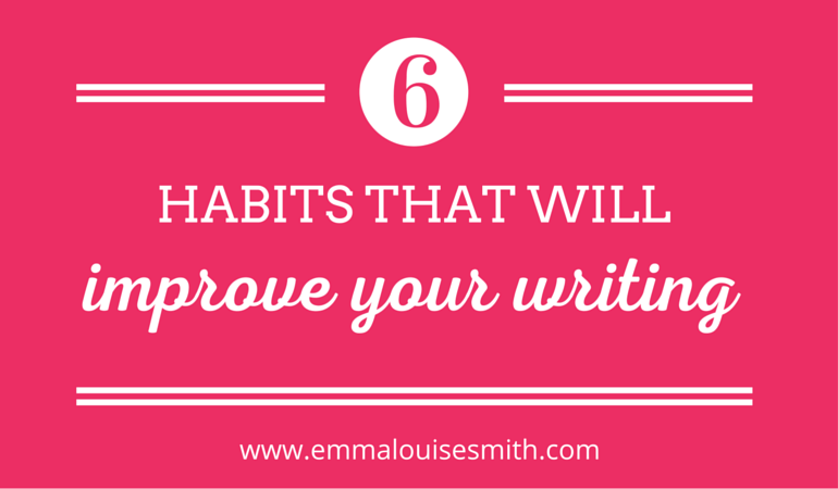 6 habits improve writing