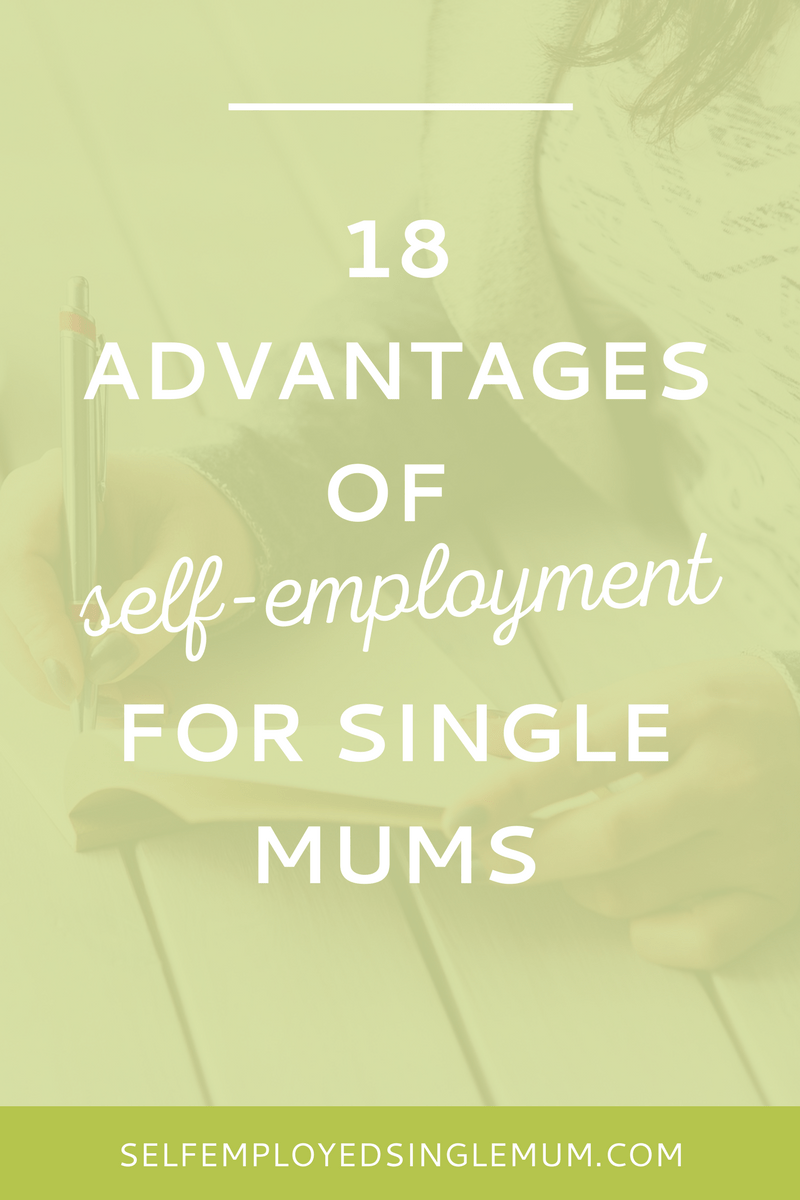 Truly flexible work is still a pipe dream. Unless you're self-employed. Find out what I think are the major advantages of self-employment for single mums.