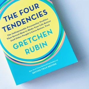 The Four Tendencies by Gretchen Rubin - Single Mum Love In