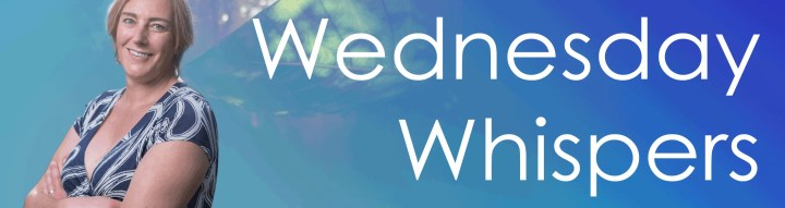Wednesday Whispers