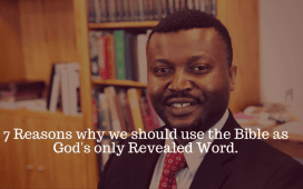 7 Reasons Why You Should Read The Bible As God's Word - Emmanuel Naweji
