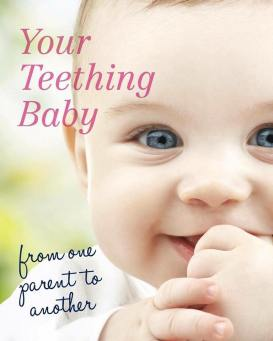Your Teething Baby from one parent to another book front cover