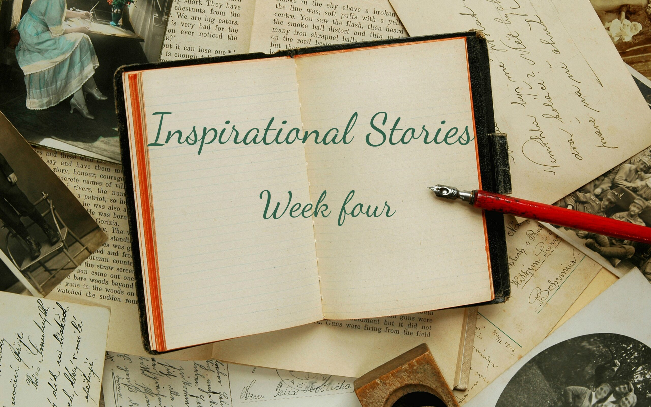 inspirational stories week four written across a book