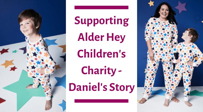 supporting Alder Hey children's charity- Daniel's story