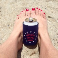 truer words were never put on a koozie.