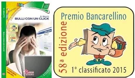"""""""BULLI CON UN CLICK"""": Premio Bancarellino 1° Classificato 2015"""