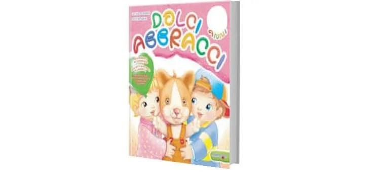 """Libri da colorare scuola infanzia """"DOLCI ABBRACCI"""""""