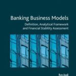 New book on Banking Business Models authored by EMEA President Prof Ayadi