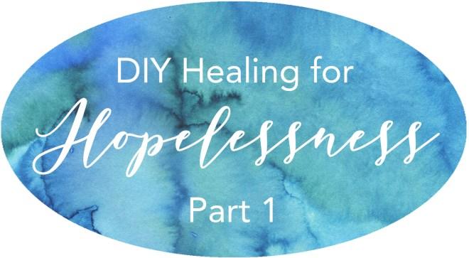 self-help inner spiritual healing for hopelessness helplessness powerlessness