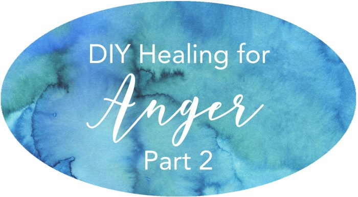 healing for anger issues,