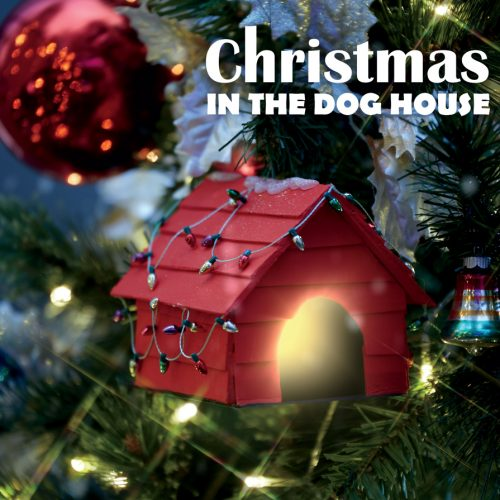 Christmas-In-The-Dog-House-Album-Cover