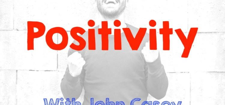 Episode 54 #Positivity