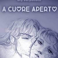 A cuore aperto di Lily Carpenetti