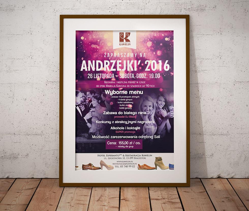 Restauracja Kawelin Plakat przygotowany dla Restauracji Kawelin reklamujący imprezę Andrzejkową.