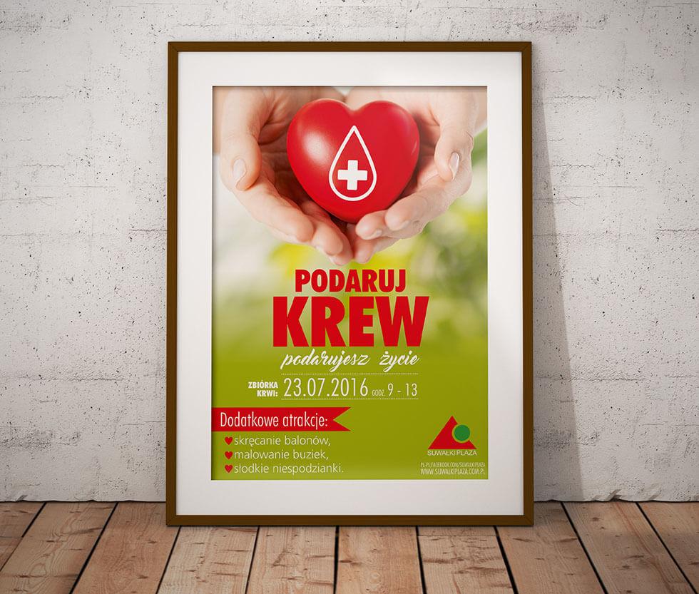 Suwałki Plaza Plakat przygotowany na akcję oddawania krwi w CHR Suwałki Plaza.