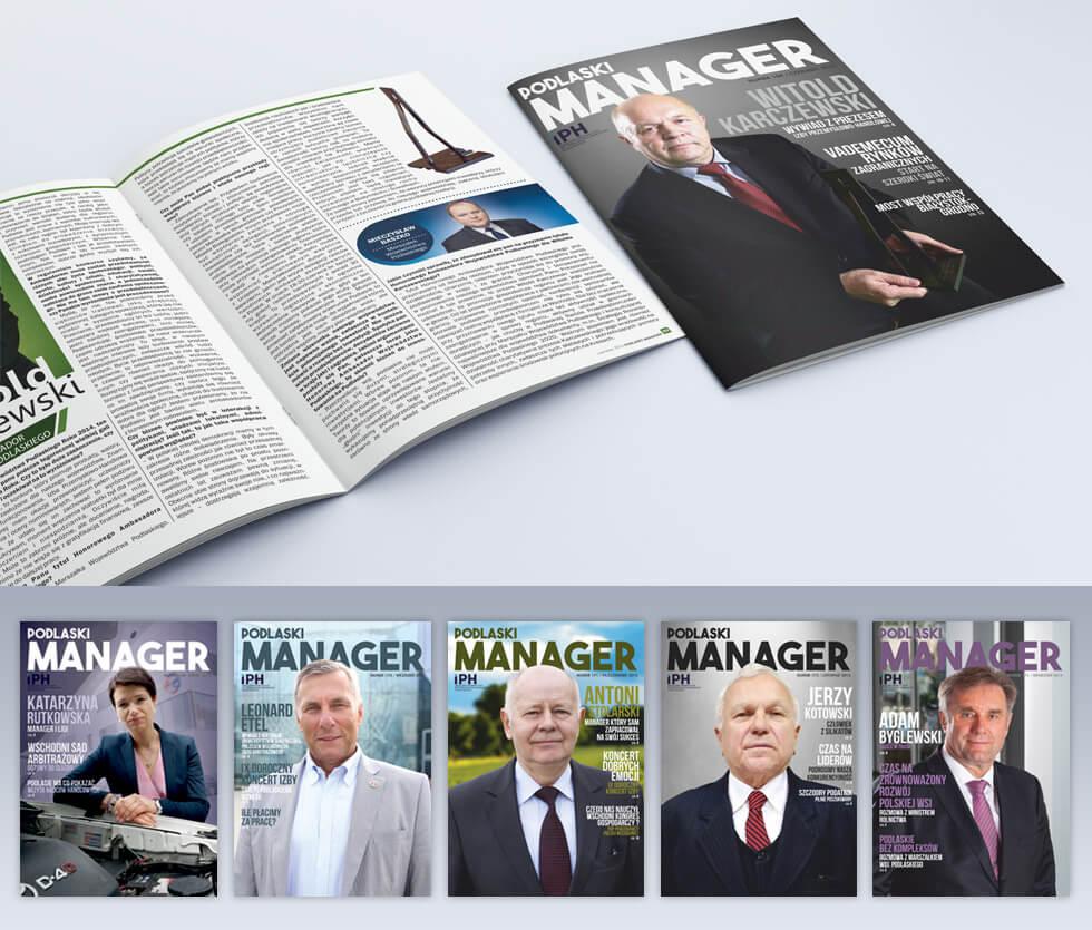 Podlaski Manager Magazyn branżowy podlaskich biznesmenów. Miesięcznik wydawany przez Izbę Przemysłowo-Handlową a projektowany i drukowany przez nas.