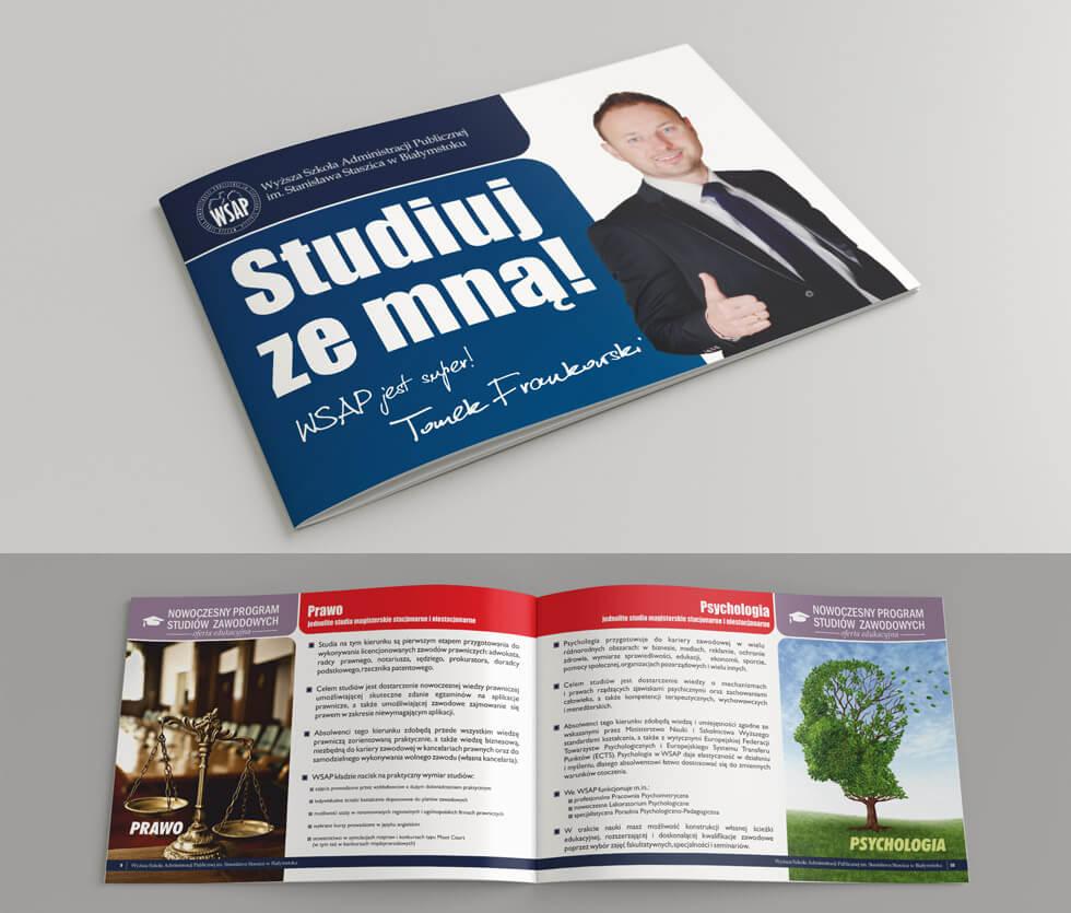 Wyższa Szkoła Administracji Publicznej w Białymstoku Folder przygotowany dla WSAP-u, prezentujący ofertę uczelni. Projektowany i drukowany przez nas.