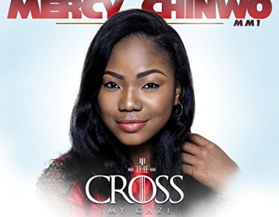 #AlbumReview: 'The Cross My Gaze' by Mercy Chinwo   Streams of Mercy on the Highlife Beat
