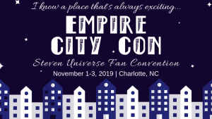 empire city con steven universe fan convention charlotte north carolina