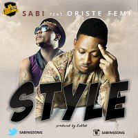 Throwback: Sabi ft Oritse Femi - Show Your Style (Remix)