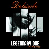 MUSIC: Delicole - Legendary