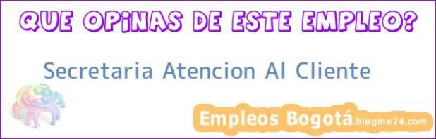 Secretaria Atencion Al Cliente