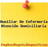 AUXILIAR DE ENFERMERÍA -ATENCIÓN DOMICILIARIA