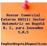 Asesor Comercial Externo &8211; Sector Automotriz en Bogotá D. C. para Inovaden S.A.S