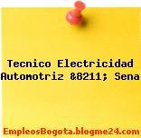 Tecnico Electricidad Automotriz &8211; Sena