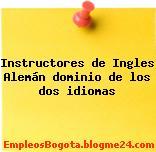 Instructores de Ingles / Alemán dominio de los dos idiomas