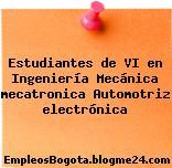 Estudiantes de VI en Ingeniería Mecánica mecatronica Automotriz electrónica