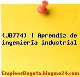 (JB774) | Aprendiz de ingeniería industrial