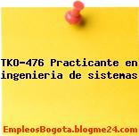 TKO-476 Practicante en ingenieria de sistemas
