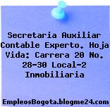 Secretaria Auxiliar Contable Experto. Hoja Vida: Carrera 20 No. 28-30 Local-2 Inmobiliaria